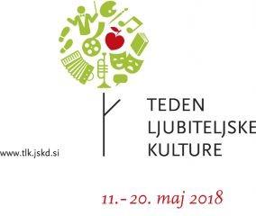 Teden ljubiteljske kulture, 11.-20. maj 2018